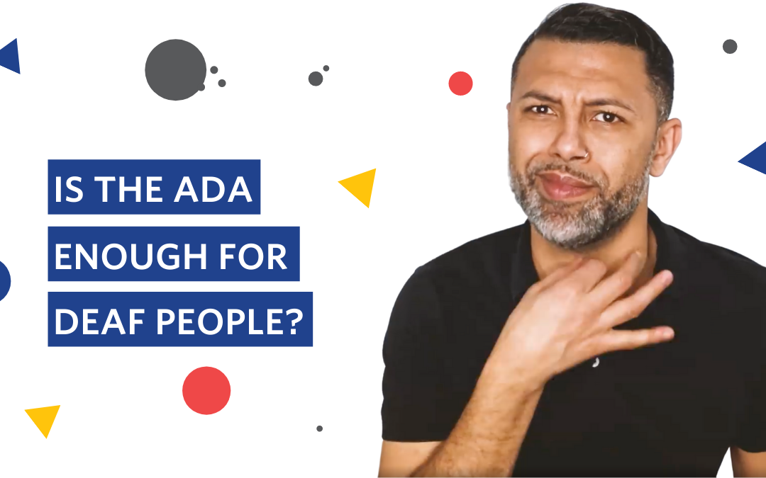 Is the ADA enough for deaf people?