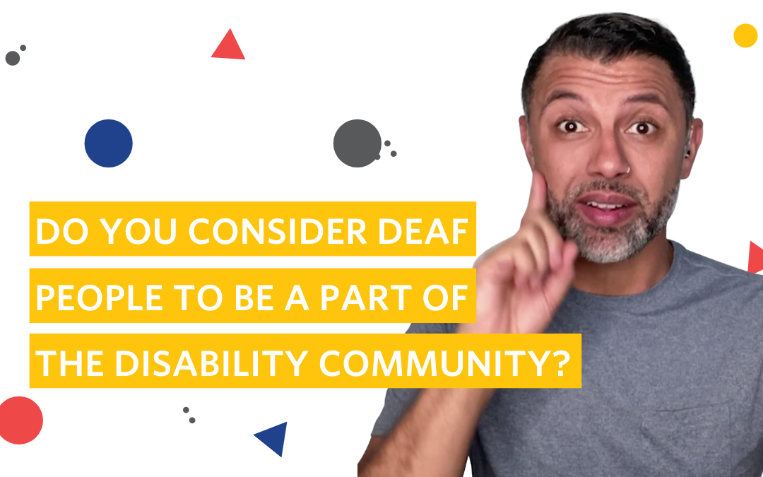 Deaf People and the Disability Community