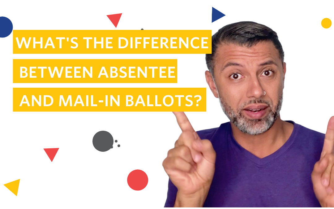 Mail-In Vs. Absentee Ballots