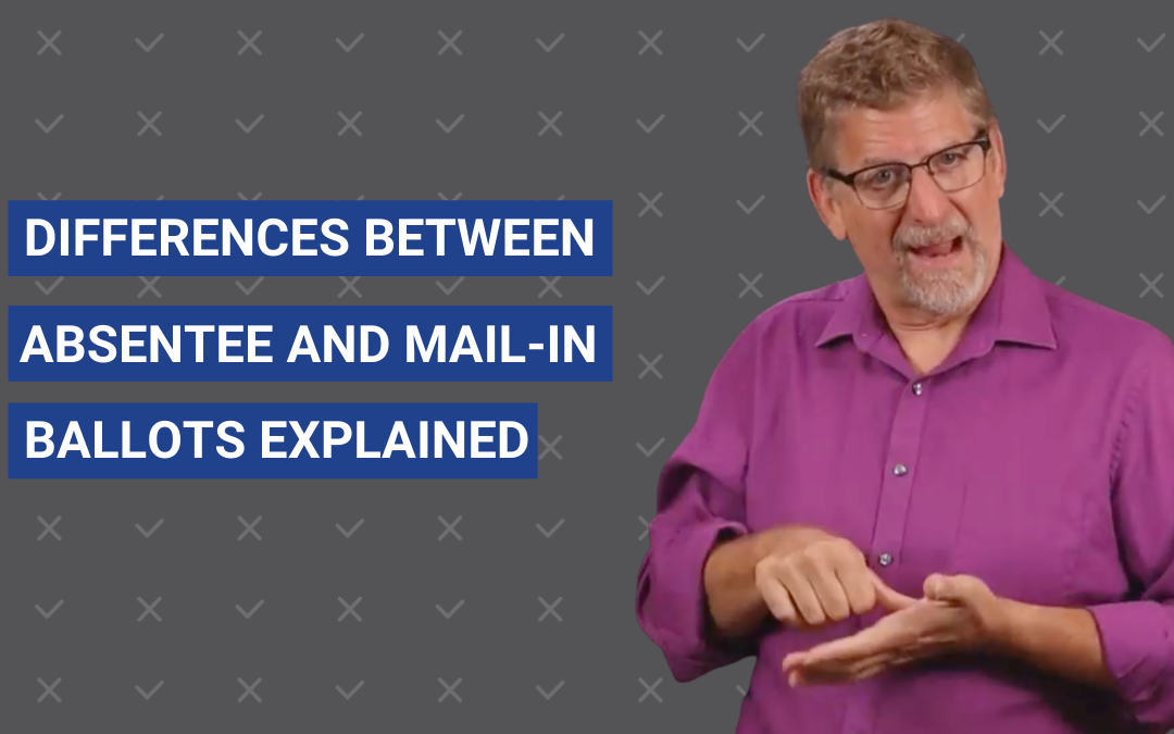 Mail-In Vs. Absentee Ballots Explained