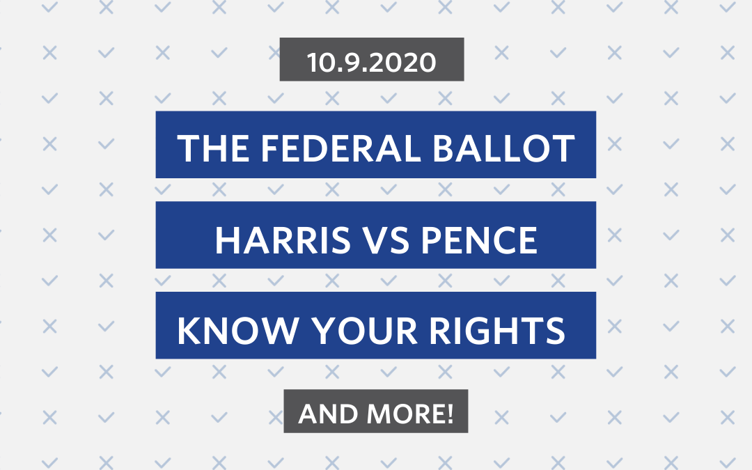 Oct. 9th: The Federal Ballot, a VP Debate and more!