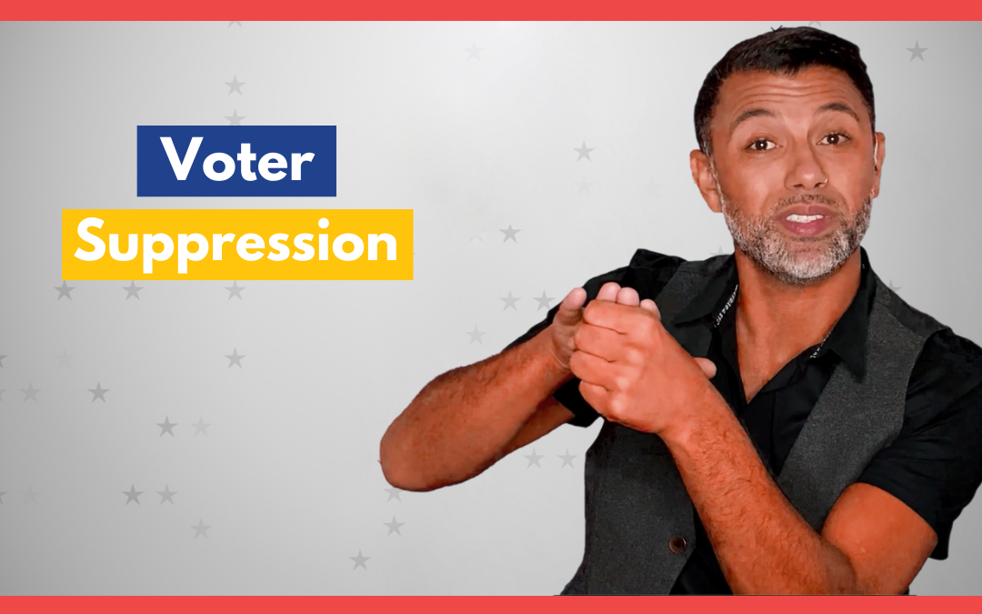 Voter Suppression – SignVote Series